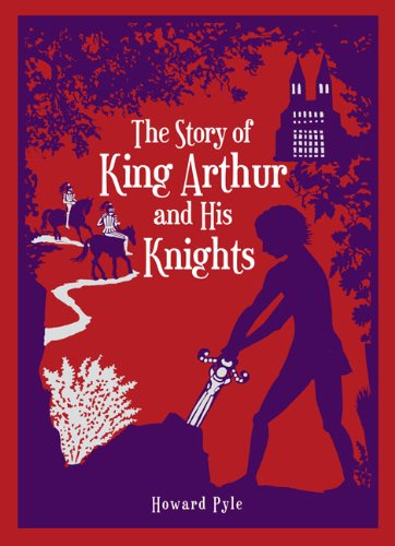 the-story-of-king-arthur-and-his-knights-barnes-noble-leatherbound-classic-collection