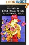 Collected Short Stories of Saki (Wordsworth Classics)