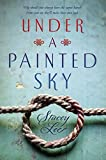 img - for Under a Painted Sky book / textbook / text book