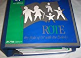 img - for Rote: The Role of Occupational Therapy With the Elder book / textbook / text book