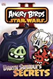 Dk Angry Birds Star Wars Reader Darth Swindle's Secret (DK Readers Level 1)
