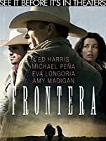 Frontera (English Subtitled) (Watch Now Before It's in Theaters) [HD]