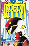 Isaac Asimov's Robot City No. 1: Odyssey (0441731228) by Kube-McDowell, Michael P.