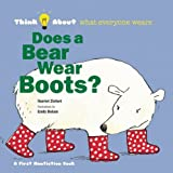 Does a Bear Wear Boots? (Think About...)