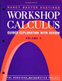 img - for Workshop Calculus: Guided Exploration with Review, Volume 1 (Textbooks in Mathematical Sciences) book / textbook / text book