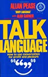 Talk Language: How to Use Conversation for Profit and Pleasure (0959365818) by Pease, Allan