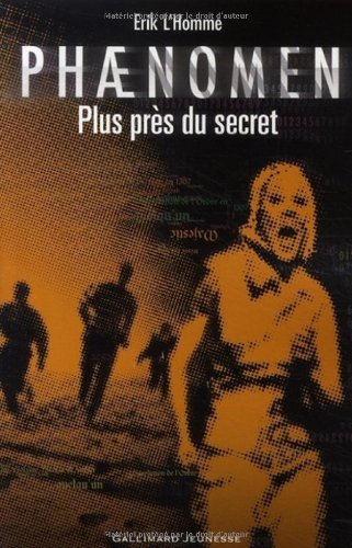 Phaenomen (2) : Plus près du secret