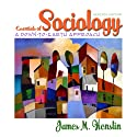 VangoNotes for Essentials of Sociology: A Down-to-Earth Approach, 7/e  by James M. Henslin, Shelly Breitenstein Narrated by Dennis Holland, Maria Hickey