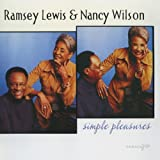 echange, troc Ramsey Lewis, Nancy Wilson - Simple Pleasures