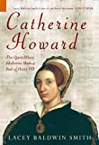 Catherine Howard: The Queen Whose Adulteries Made a Fool of Henry VIII (History Revealed)