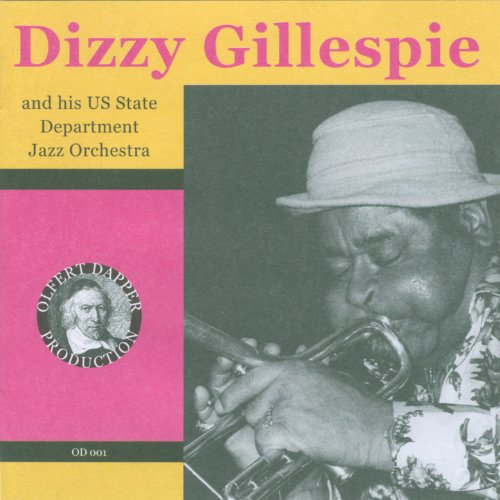 Dizzy Gillespie And His Us State Department Jazz Orchestra
