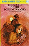 C. Keene The Secret of the Forgotten City (Nancy Drew Mysteries)