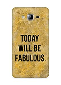 AMEZ today will be fabulous Back Cover For Samsung Galaxy ON5
