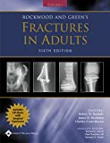 img - for Rockwood and Green's Fractures in Adults: Rockwood, Green, and Wilkins' Fractures, 2 Volume Set book / textbook / text book