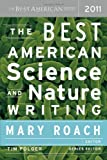 img - for The Best American Science and Nature Writing 2011 (Edition 1) by unknown [Paperback(2011  ] book / textbook / text book