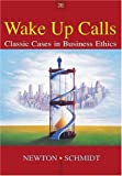 img - for Wake-Up Calls: Classic Cases in Business Ethics book / textbook / text book