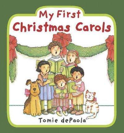My First Christmas Carols My First Christmas Carols
