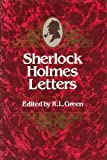 Sherlock Holmes Letters (0436188708) by Richard Lancelyn Green