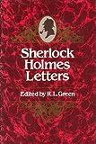 Sherlock Holmes Letters (0436188708) by Richard Lancelyn Green