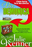 Pax Demonica: Trials of a Demon Hunting Soccer Mom (Book 6) (Demon-Hunting Soccer Mom)