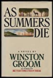 As Summers Die (067140072X) by Groom, Winston