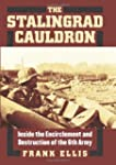 The Stalingrad Cauldron: Inside the E...