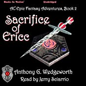 Sacrifice of Ericc: Altered Creatures Epic Adventures, Book 2 | Anthony G. Wedgeworth