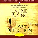 The Art of Detection Audiobook by Laurie R. King Narrated by Alyssa Bresnahan, Robert Ian Mackenzie