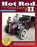 img - for Hot Rod Gallery II: More Great Photos and Stories from Hot Rodding's Golden Years book / textbook / text book