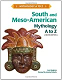 img - for South and Meso-American Mythology A to Z book / textbook / text book