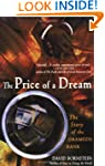 The Price of a Dream: The Story of th...