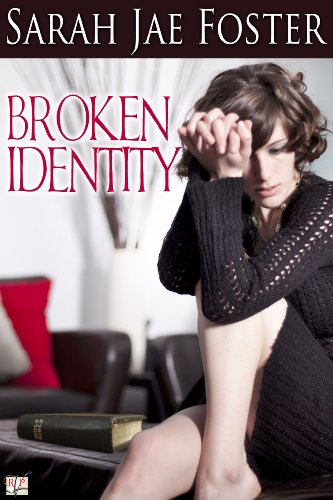 Book: Broken Identity by Sarah Jae Foster