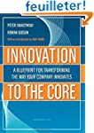 Innovation to the Core: A Blueprint f...