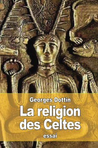 La Religion des Celtes  [Dottin, Georges] (Tapa Blanda)