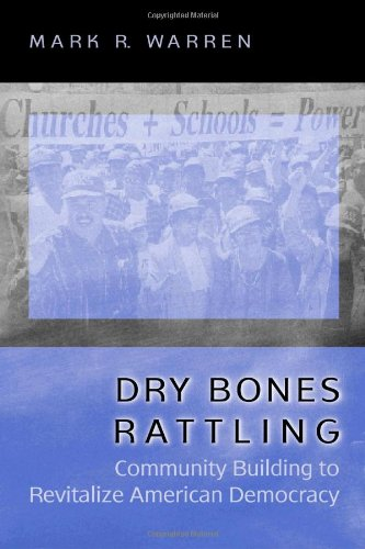 Dry Bones Rattling: Community Building to Revitalize...