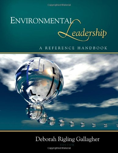 Environmental Leadership: A Reference Handbook
