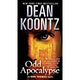 Odd Apocalypse: An Odd Thomas Novel ~ Dean Koontz