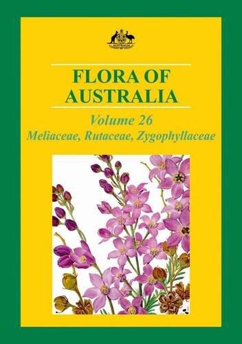 Flora of Australia: Meliaceae, Rutaceae and Zygophyllaceae (Flora of Australia Series)