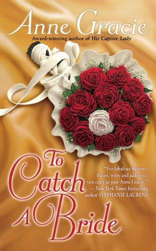 To Catch a Bride (Berkley Sensation), Anne Gracie