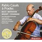 Pablo Casals � Prades. Bach, Beethoven, Mozart, Schumann.