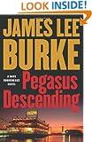 Pegasus Descending: A Dave Robicheaux Novel (Dave Robicheaux Mysteries)