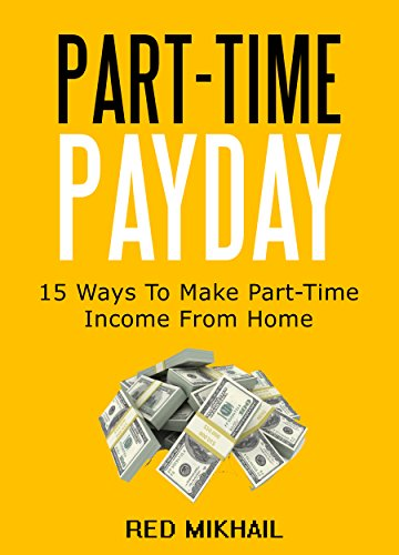 part time payday 15 ways to make part time income from
