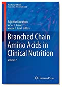 Branched Chain Amino Acids in Clinical Nutrition: Volume 2 (Nutrition and Health)
