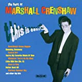 This Is Easy: the Bestofby Marshall Crenshaw