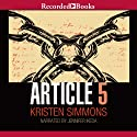 Article 5 Audiobook by Kristen Simmons Narrated by Jenny Ikeda
