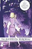 The Accidental Werewolf (The Accidental Monsters)