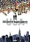 Secrets bancaires USA, Tome 3 : Rouge sang