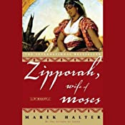 Zipporah, Wife of Moses | [Marek Halter]