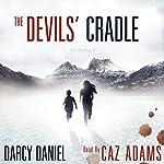 The Devils' Cradle | Darcy Daniel