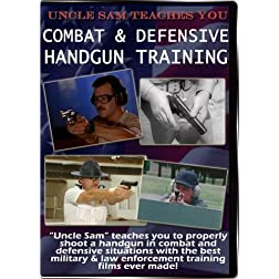 Uncle Sam Teaches YOU: Combat &amp; Defensive Handgun Training Vol. 2